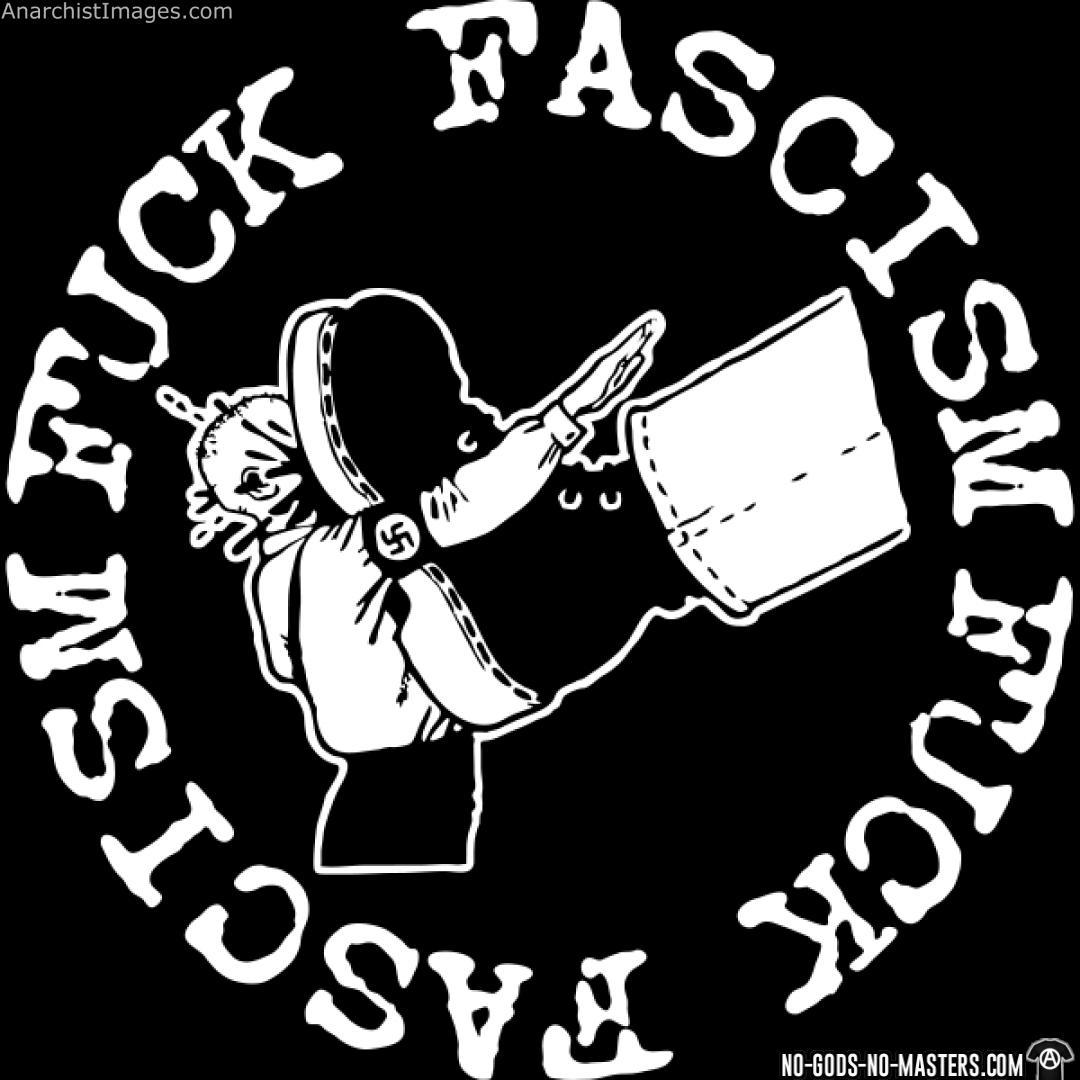Fuck fascism anti authority riot punk
