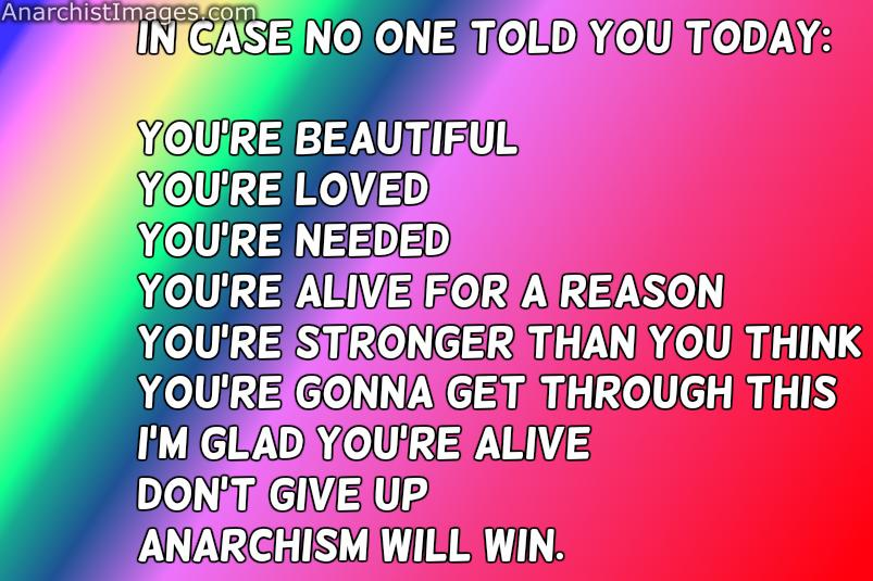#MotivationalMonday #anarchism