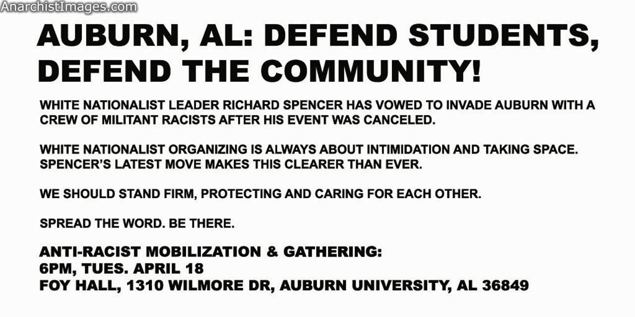 "This is an ""all hands on deck"" situation White supremacists are allegedly coming into Auburn University looking for trouble on the grounds that the"