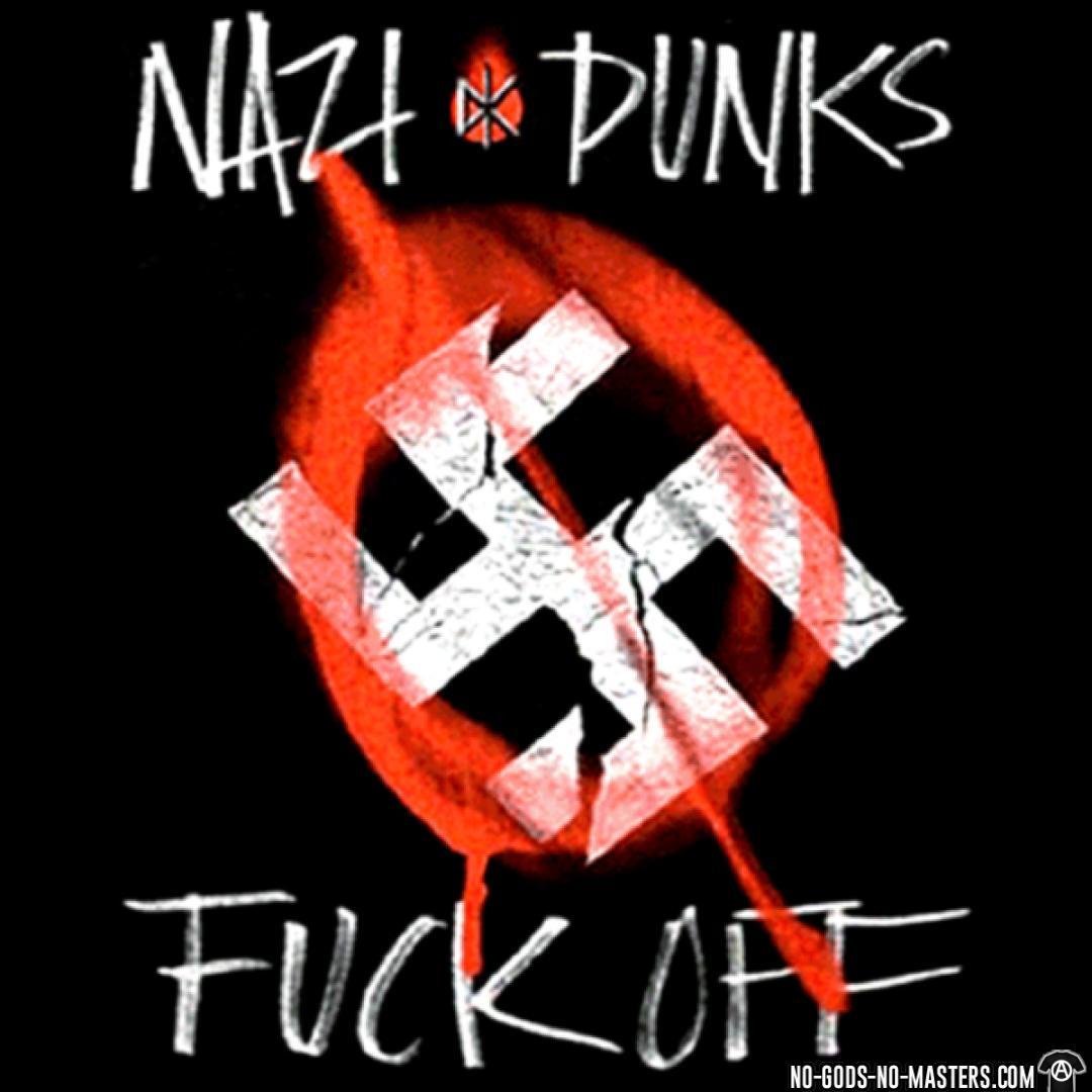 Nazi punks fuck off (Dead Kennedys)