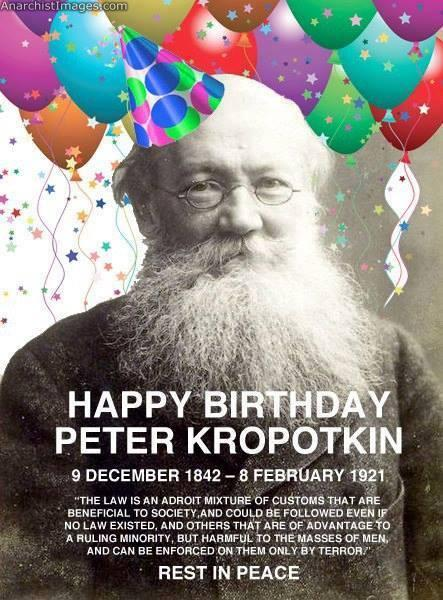 On a day like today in 1842 anarchist philosopher Peter Kropotkin is being