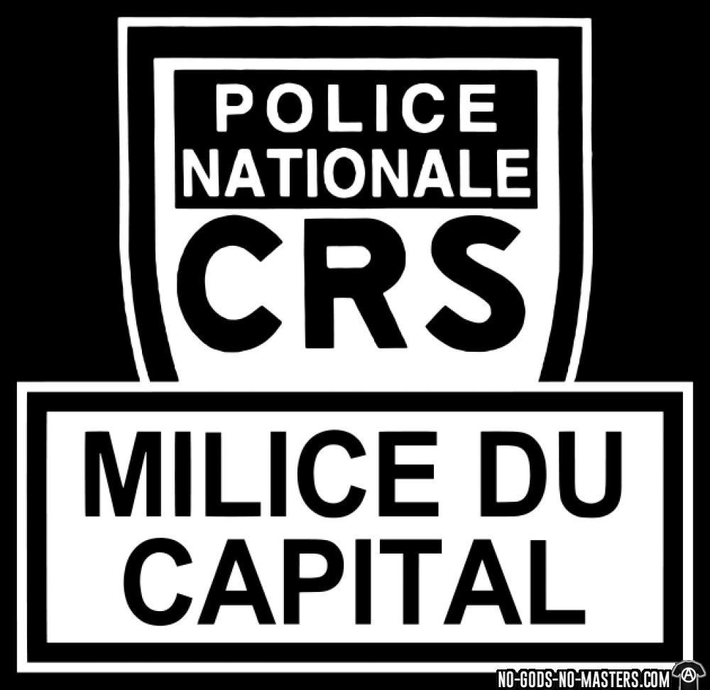 Police nationale CRS / Milice du capital