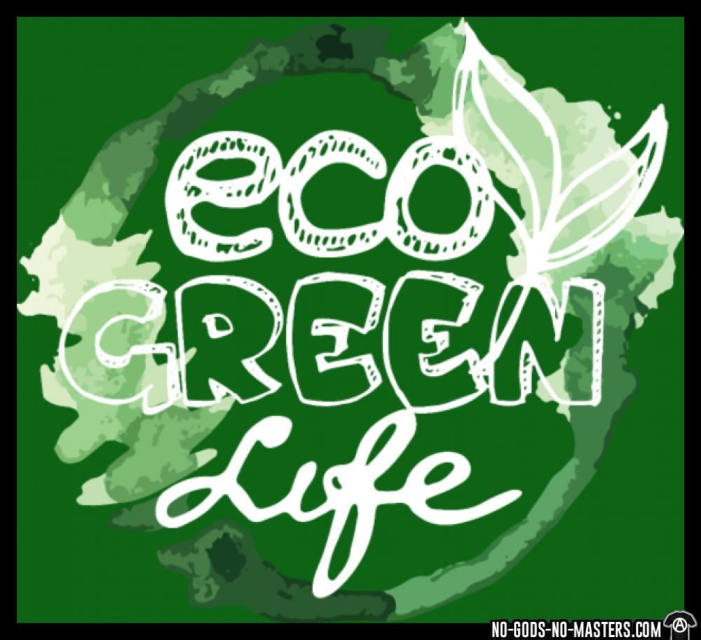 Eco green life anti state politics graphic