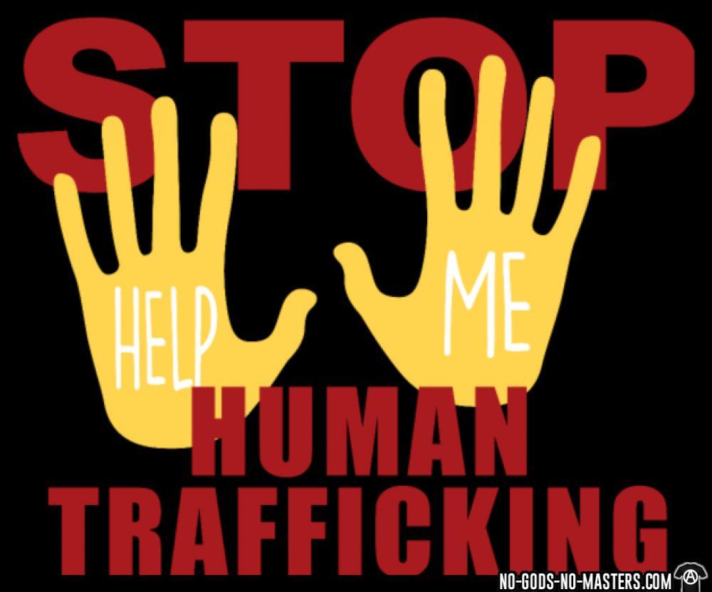 Stop human trafficking - help me